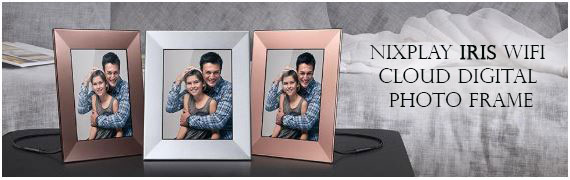 Nixplay Iris WiFi Cloud Digital Photo Frame models