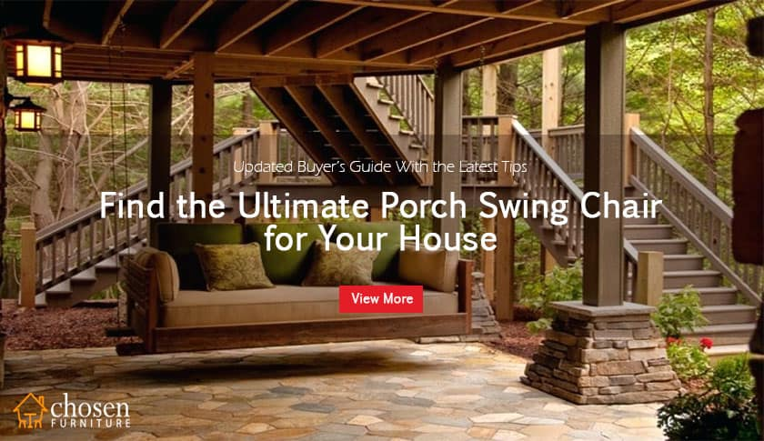 Best Porch Swing Chairs Reviews And Buyers Guide