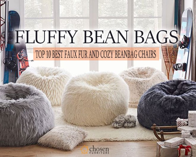 Best Fluffy Bean Bag Chairs