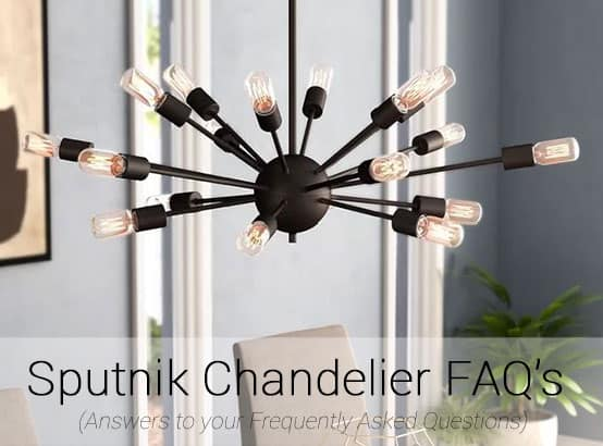 Sputnik Chandelier FAQ's