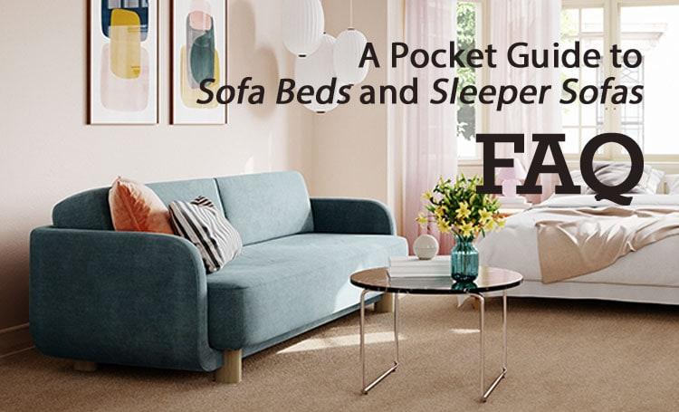Sofa Beds and Sleeper Sofas FAQ